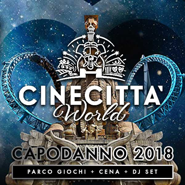 Capodanno 2018 a Cinecittà World di Roma