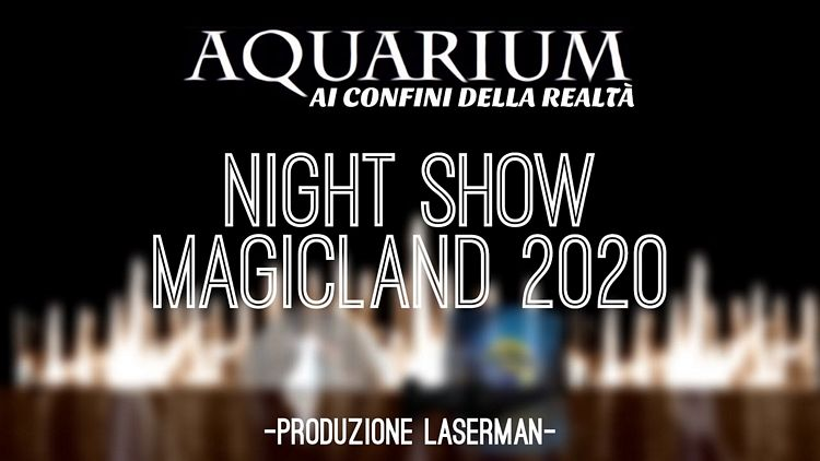 Nuovo spettacolo serale Aquarium del parco divertimenti Magicland a Valmontone